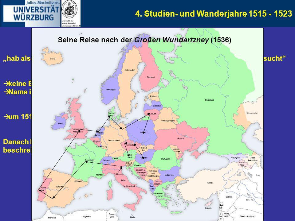 Seine Reise nach der Großen Wundartzney (1536)