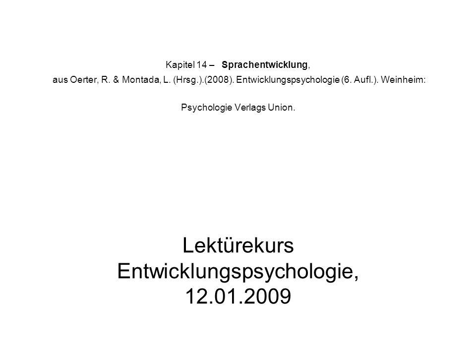 Lektürekurs Entwicklungspsychologie, 12.01.2009