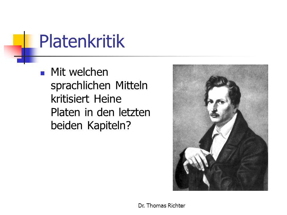Platenkritik Mit welchen sprachlichen Mitteln kritisiert Heine Platen in den letzten beiden Kapiteln