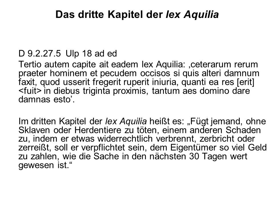 Das dritte Kapitel der lex Aquilia