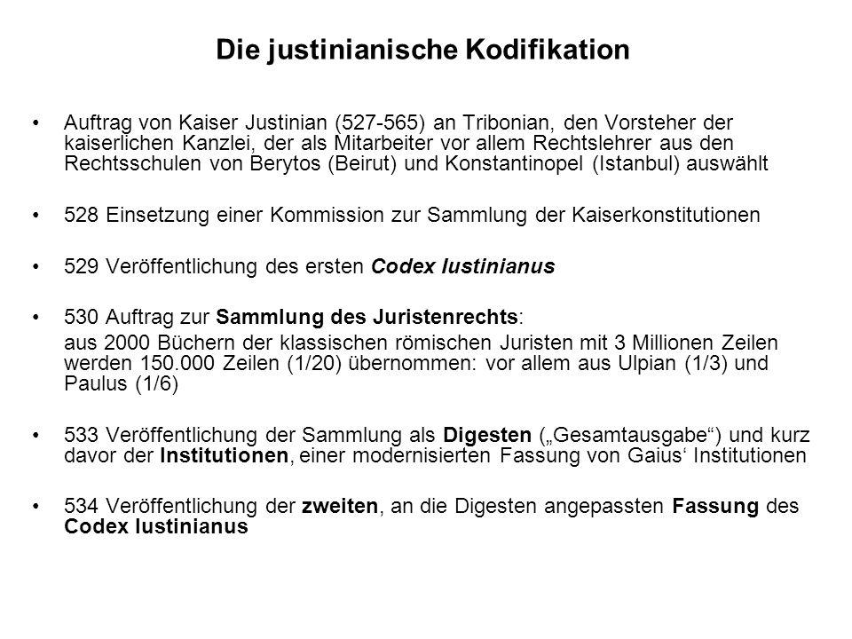 Die justinianische Kodifikation