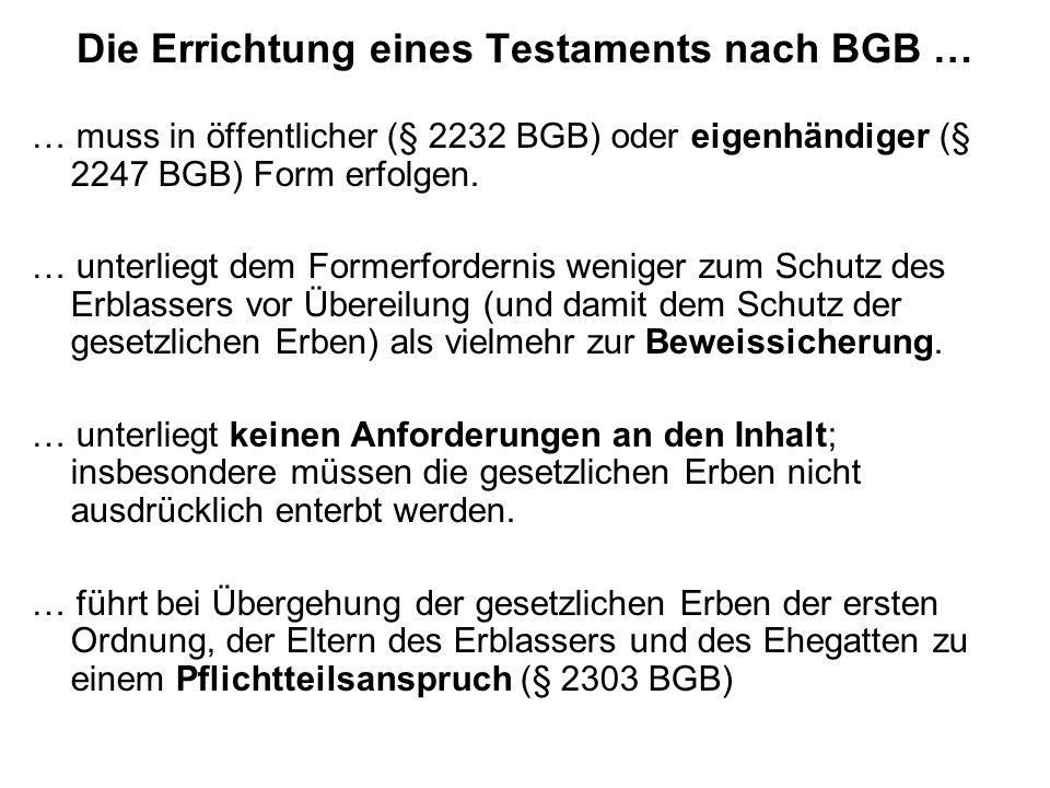 Die Errichtung eines Testaments nach BGB …