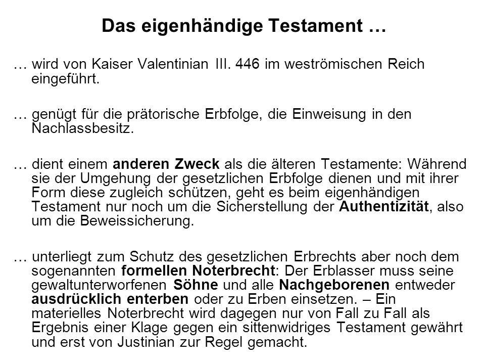 Das eigenhändige Testament …