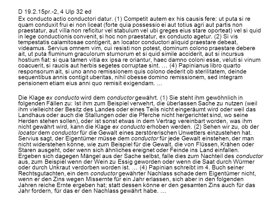 D 19.2.15pr.-2, 4 Ulp 32 ed
