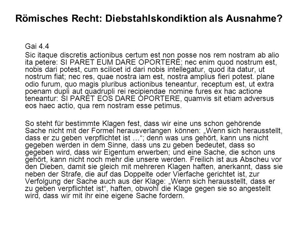Römisches Recht: Diebstahlskondiktion als Ausnahme