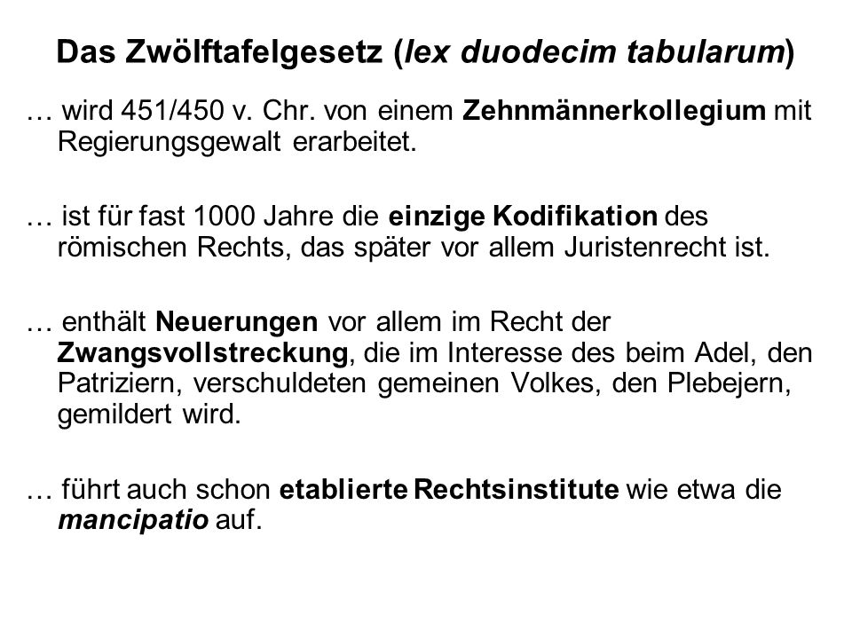 Das Zwölftafelgesetz (lex duodecim tabularum)