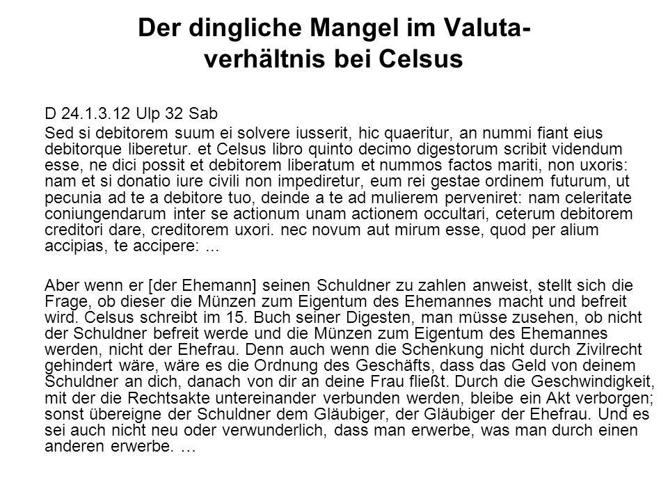 Der dingliche Mangel im Valuta- verhältnis bei Celsus