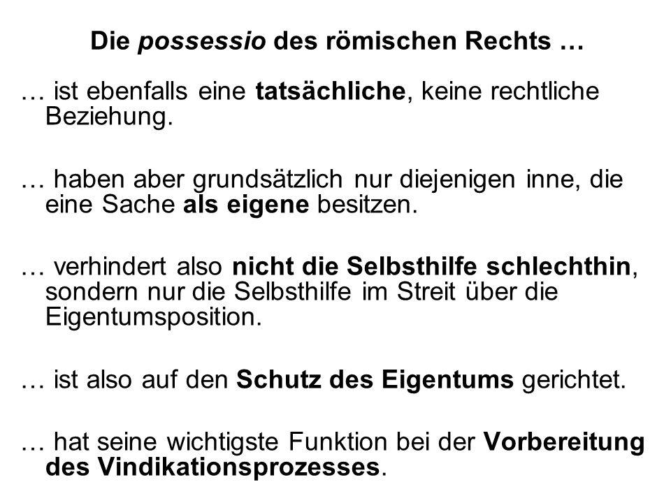 Die possessio des römischen Rechts …