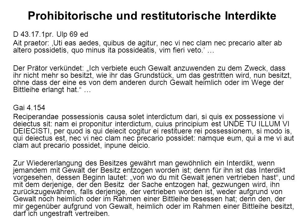 Prohibitorische und restitutorische Interdikte