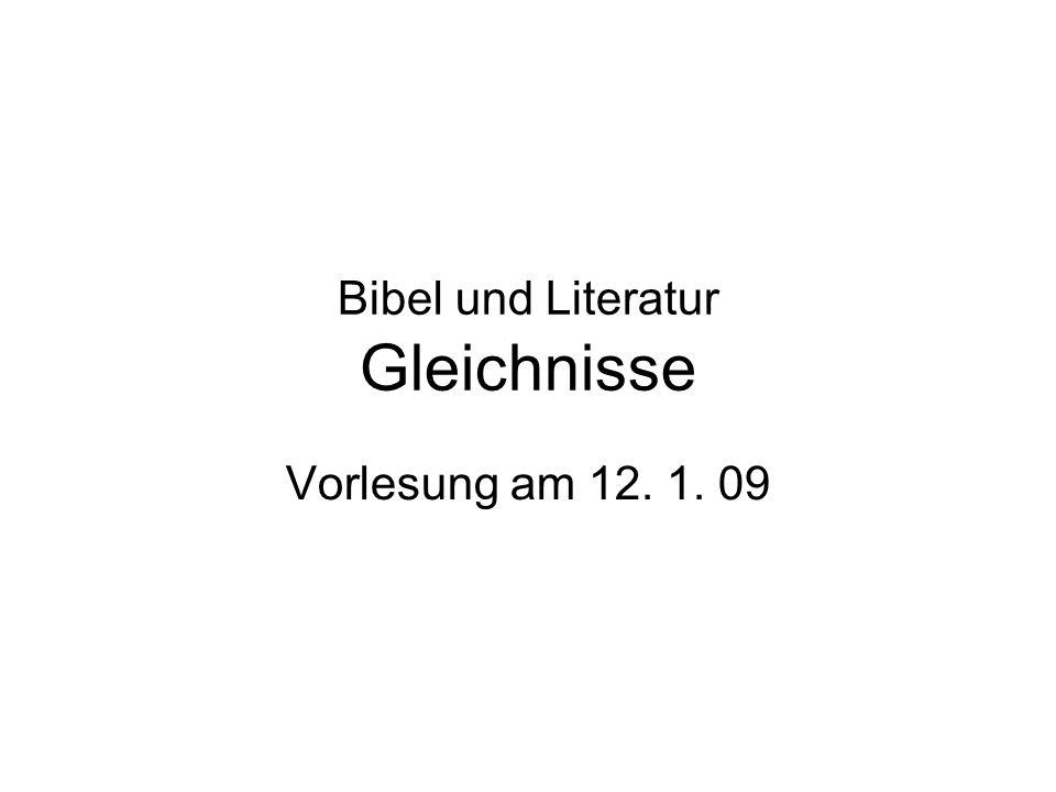 Bibel und Literatur Gleichnisse
