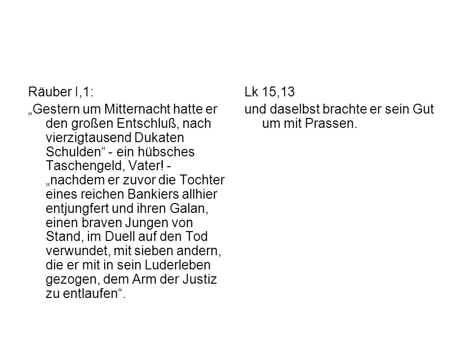 Räuber I,1: