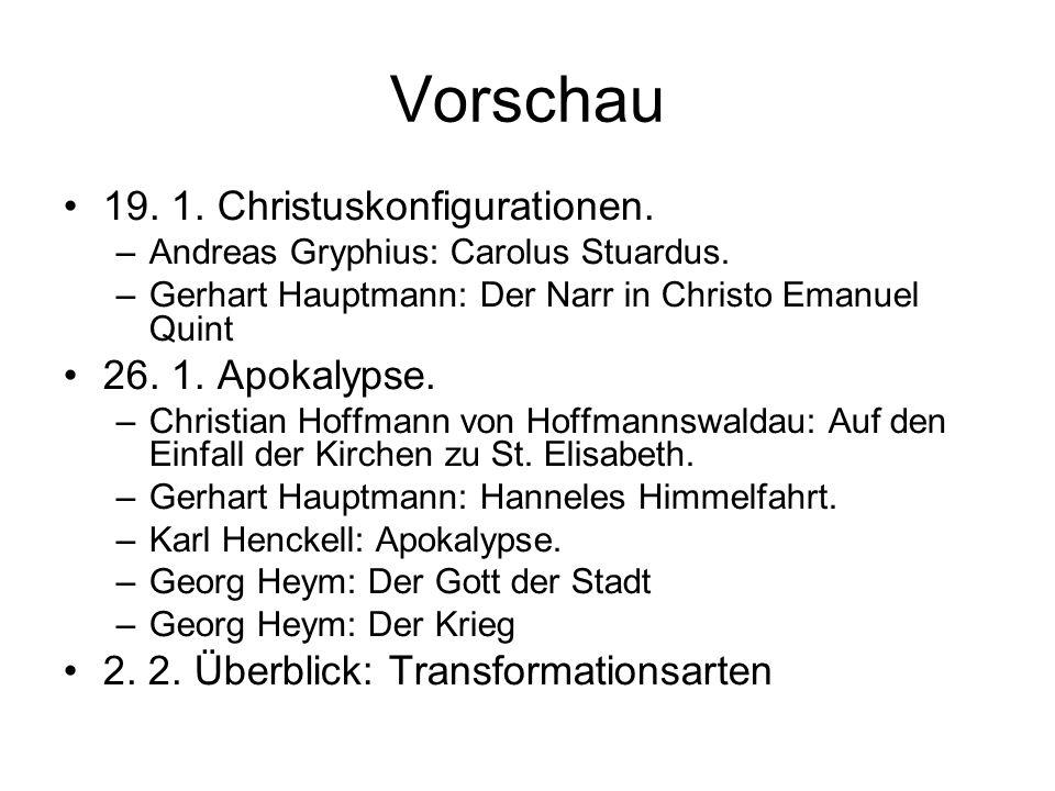 Vorschau 19. 1. Christuskonfigurationen. 26. 1. Apokalypse.