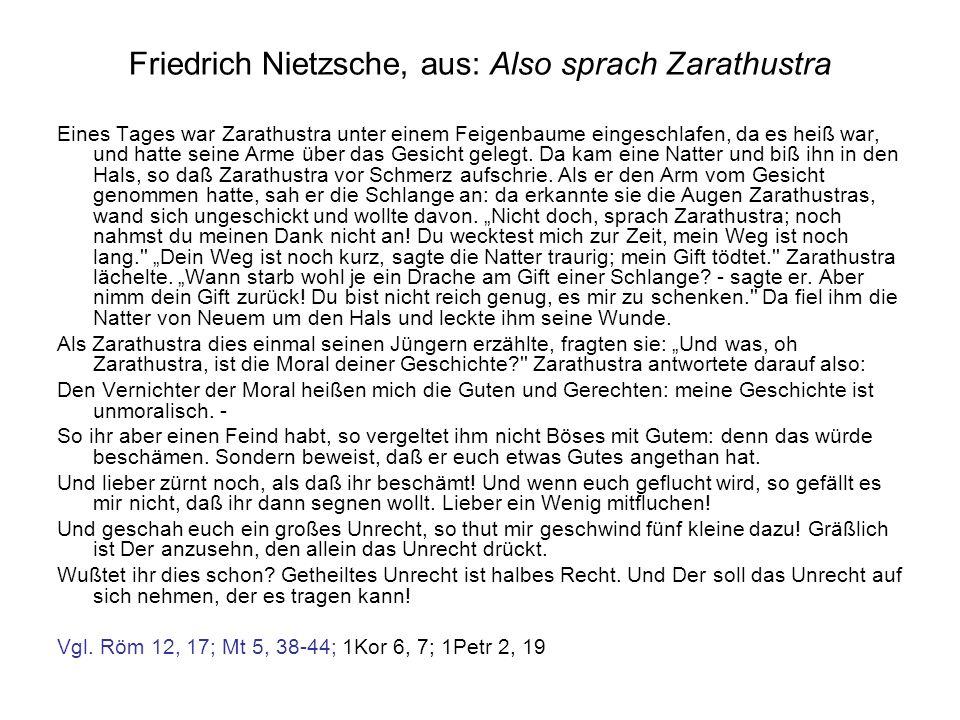 Friedrich Nietzsche, aus: Also sprach Zarathustra