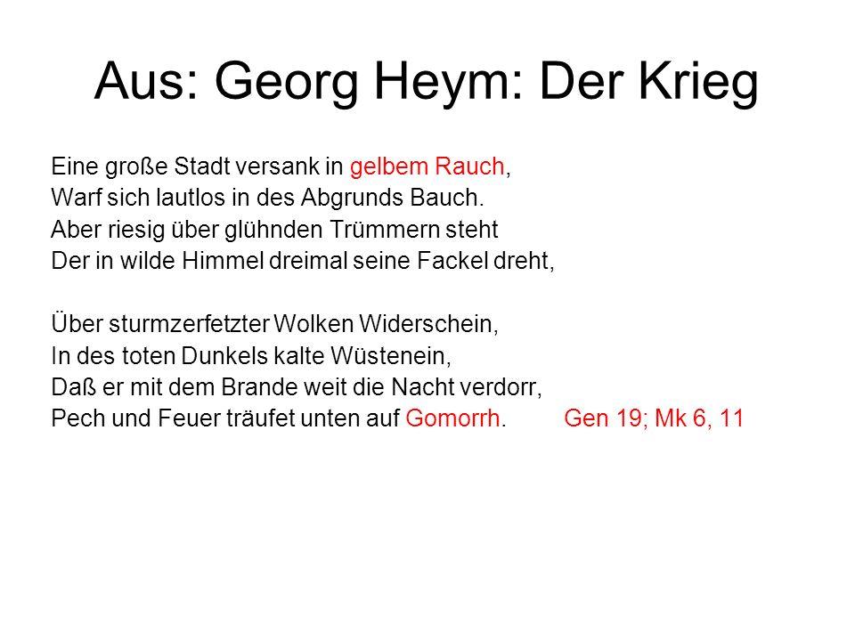 Aus: Georg Heym: Der Krieg