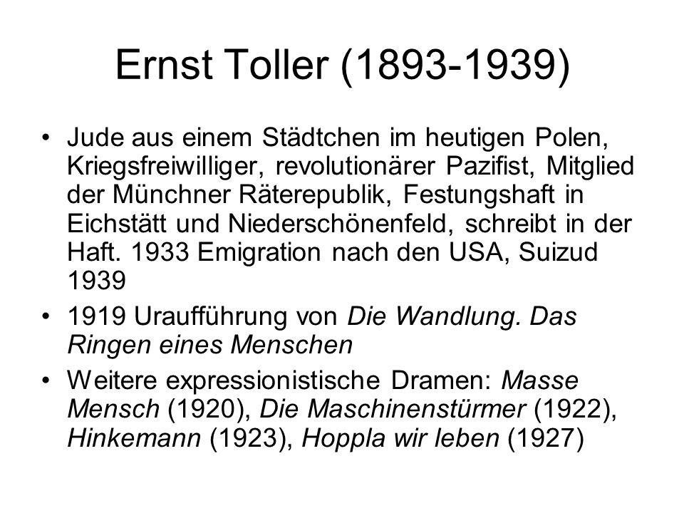 Ernst Toller (1893-1939)