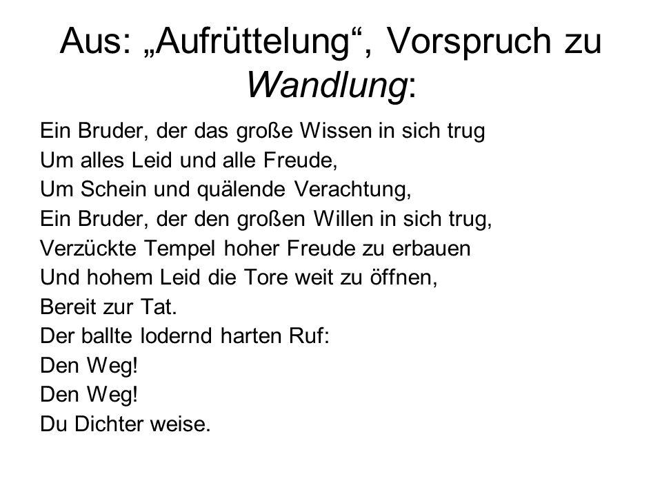 """Aus: """"Aufrüttelung , Vorspruch zu Wandlung:"""