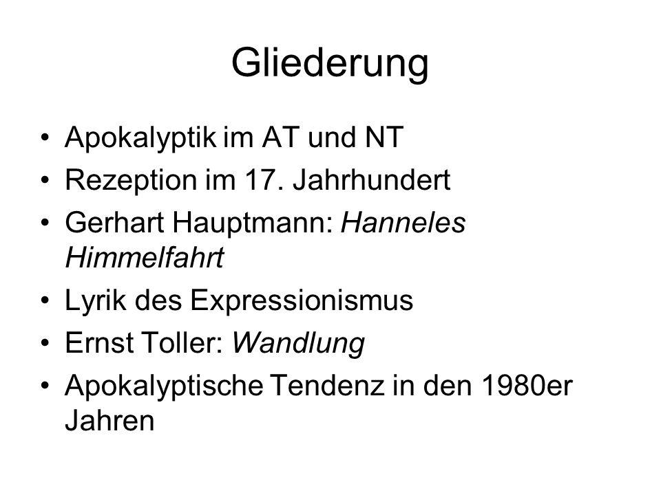 Gliederung Apokalyptik im AT und NT Rezeption im 17. Jahrhundert