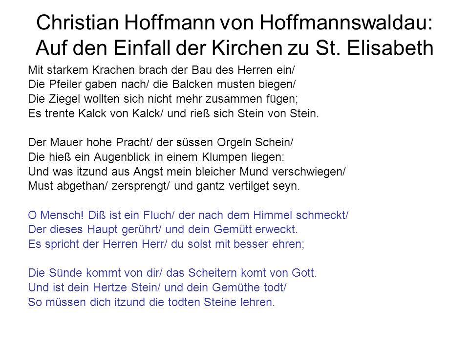 Christian Hoffmann von Hoffmannswaldau: Auf den Einfall der Kirchen zu St. Elisabeth