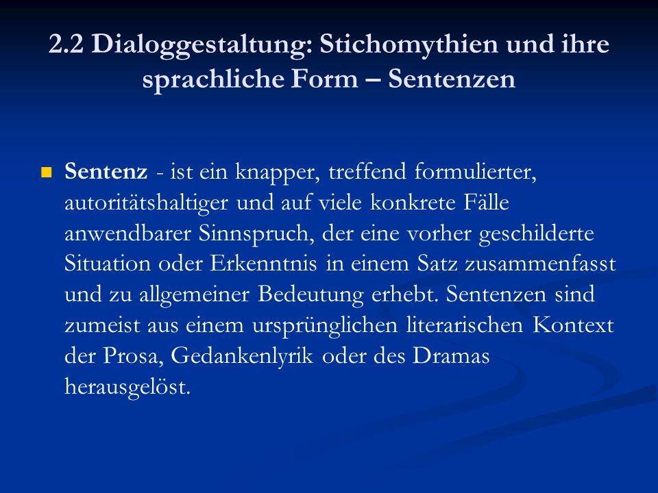 2.2 Dialoggestaltung: Stichomythien und ihre sprachliche Form – Sentenzen