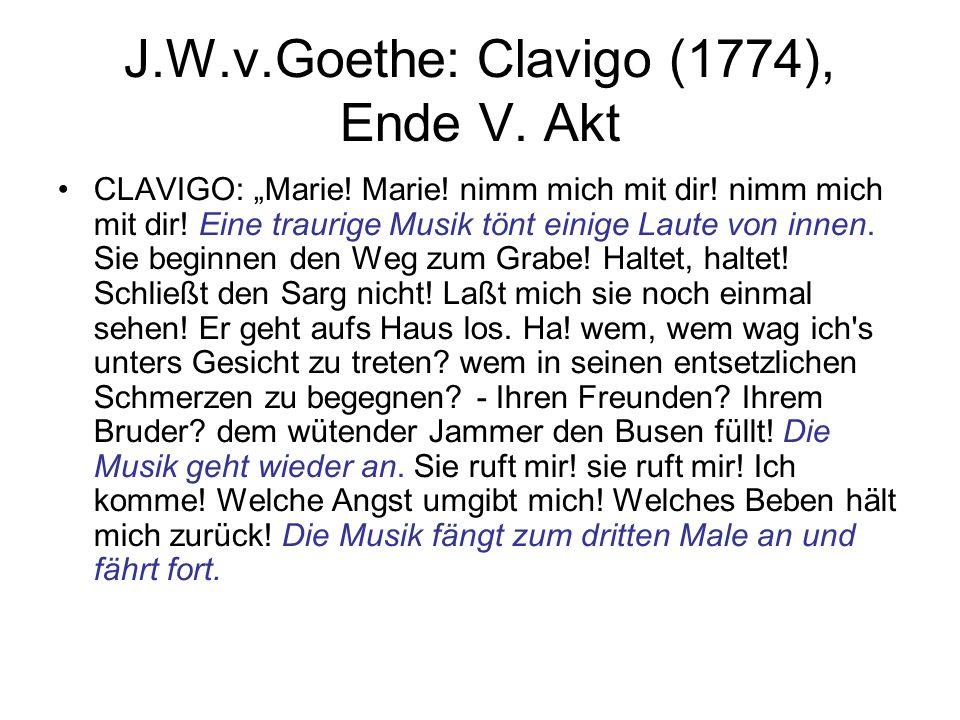 J.W.v.Goethe: Clavigo (1774), Ende V. Akt