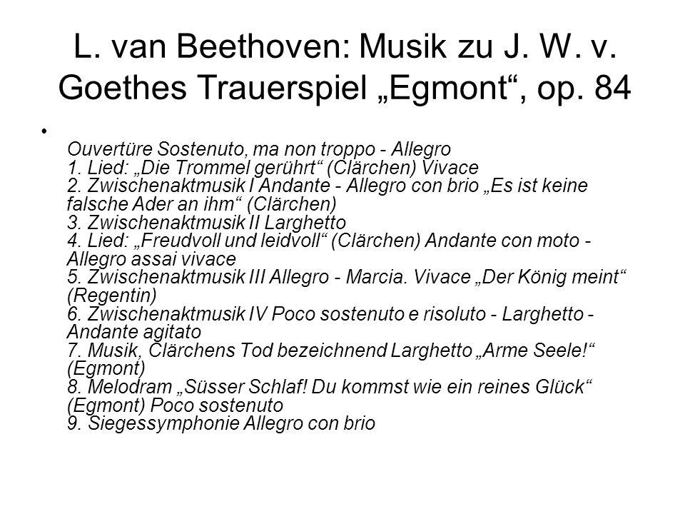 """L. van Beethoven: Musik zu J. W. v. Goethes Trauerspiel """"Egmont , op"""