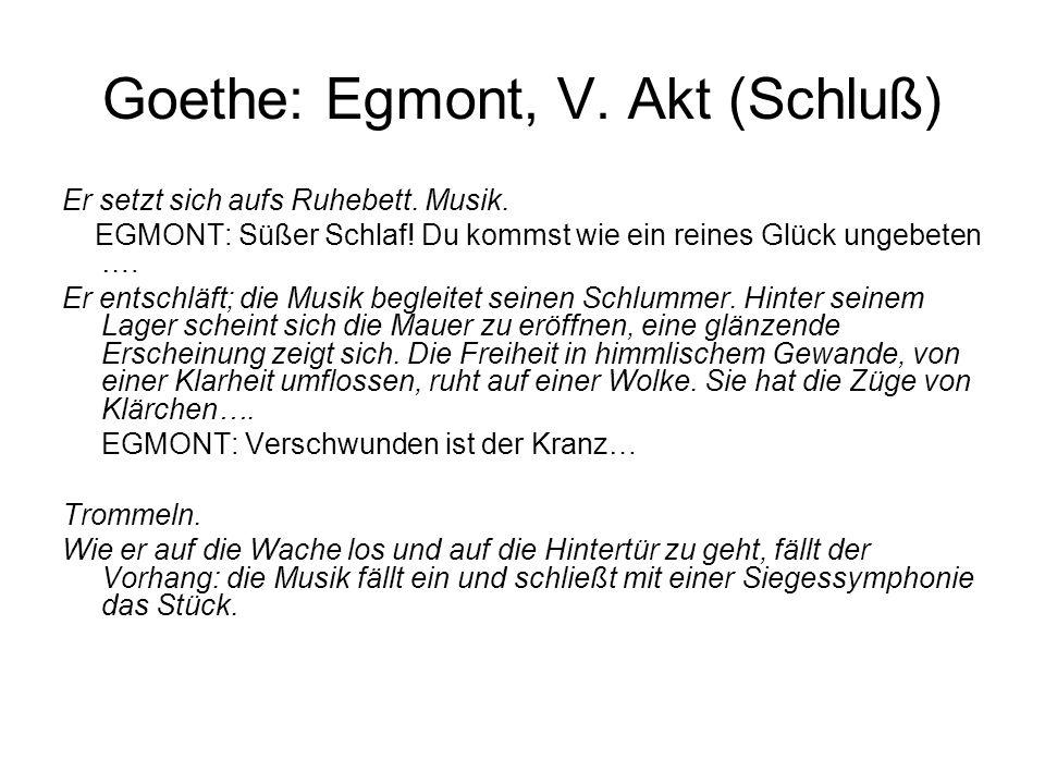 Goethe: Egmont, V. Akt (Schluß)