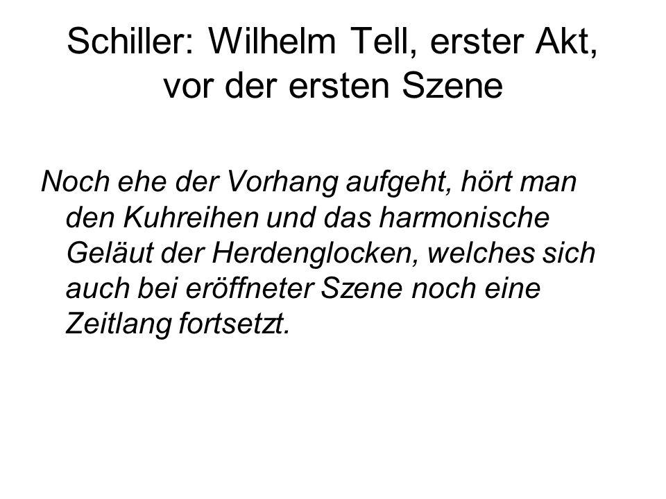 Schiller: Wilhelm Tell, erster Akt, vor der ersten Szene