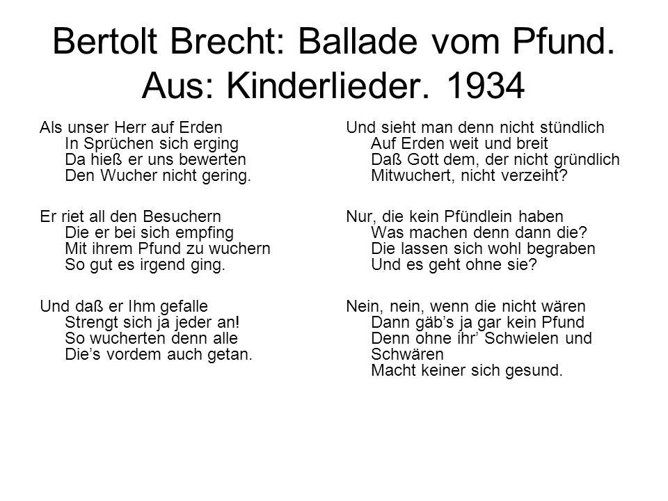 Bertolt Brecht: Ballade vom Pfund. Aus: Kinderlieder. 1934