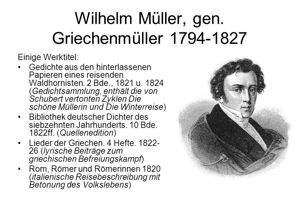 Wilhelm Müller, gen. Griechenmüller 1794-1827
