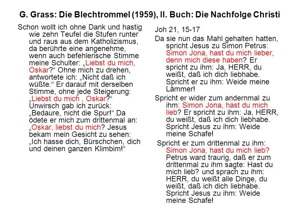 G. Grass: Die Blechtrommel (1959), II. Buch: Die Nachfolge Christi