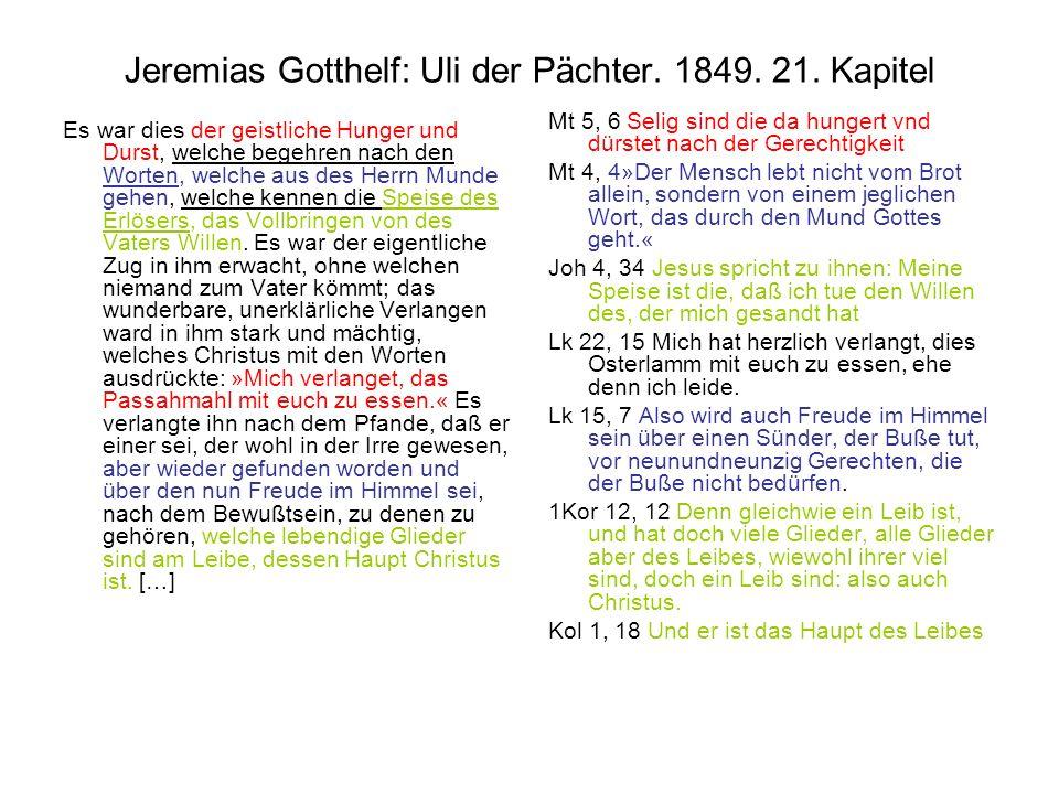 Jeremias Gotthelf: Uli der Pächter. 1849. 21. Kapitel