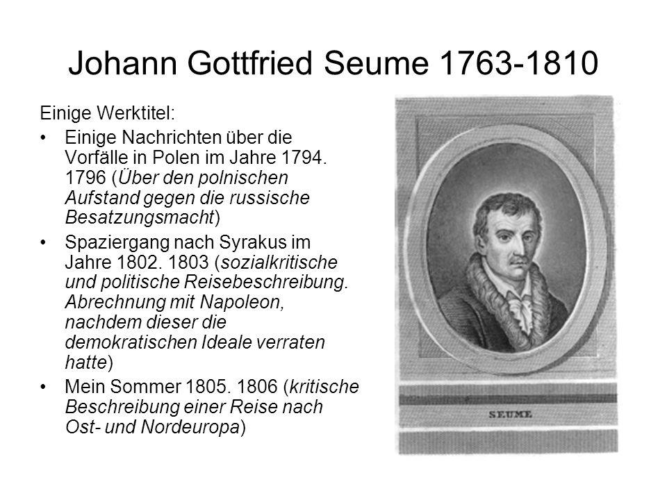 Johann Gottfried Seume 1763-1810