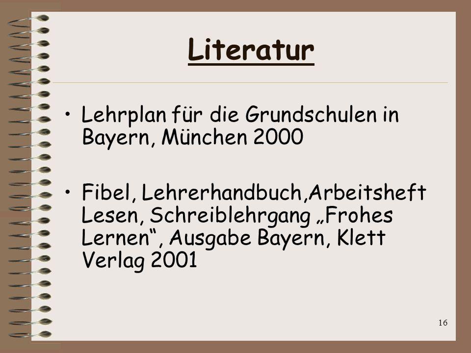 Literatur Lehrplan für die Grundschulen in Bayern, München 2000