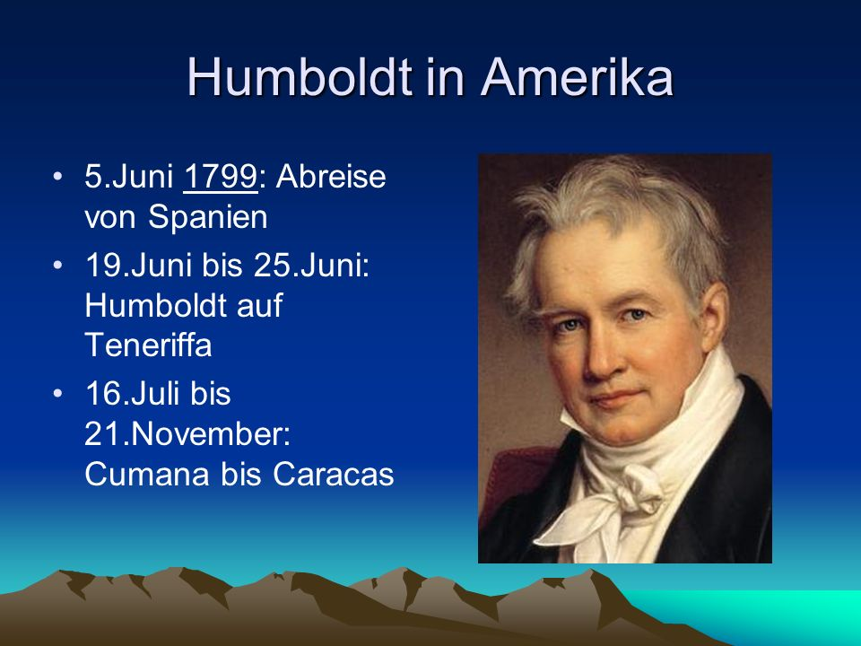 Humboldt in Amerika 5.Juni 1799: Abreise von Spanien