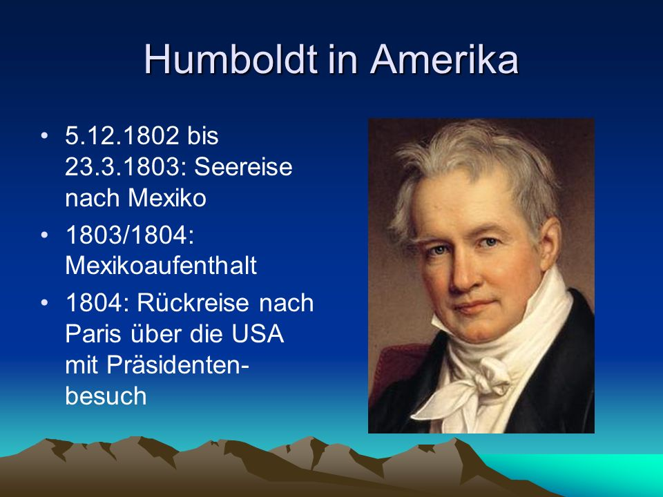 Humboldt in Amerika 5.12.1802 bis 23.3.1803: Seereise nach Mexiko