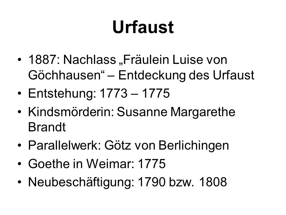 """Urfaust 1887: Nachlass """"Fräulein Luise von Göchhausen – Entdeckung des Urfaust. Entstehung: 1773 – 1775."""