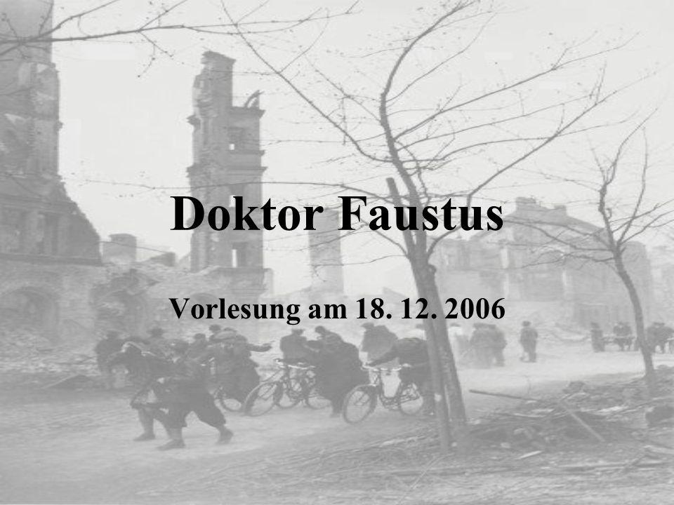 Doktor Faustus Vorlesung am 18. 12. 2006