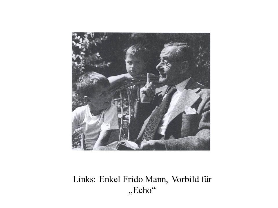 """Links: Enkel Frido Mann, Vorbild für """"Echo"""
