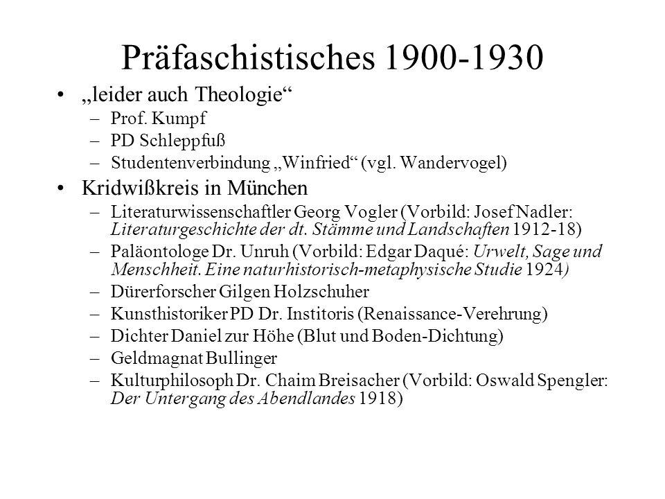 """Präfaschistisches 1900-1930 """"leider auch Theologie"""