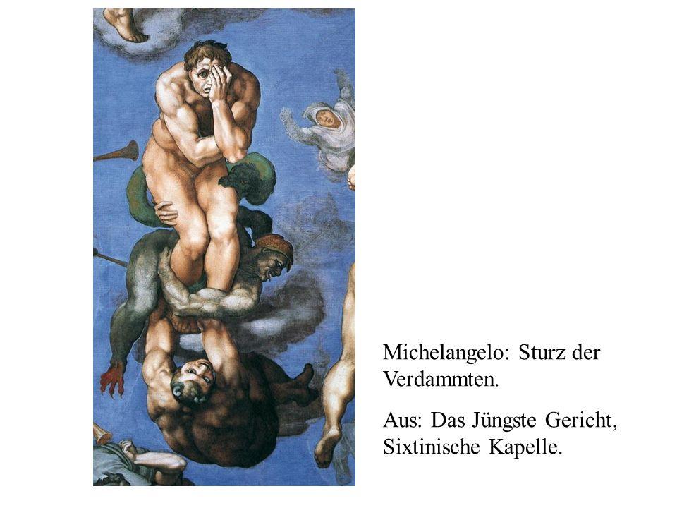 Michelangelo: Sturz der Verdammten.