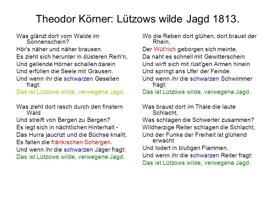 Theodor Körner: Lützows wilde Jagd 1813.
