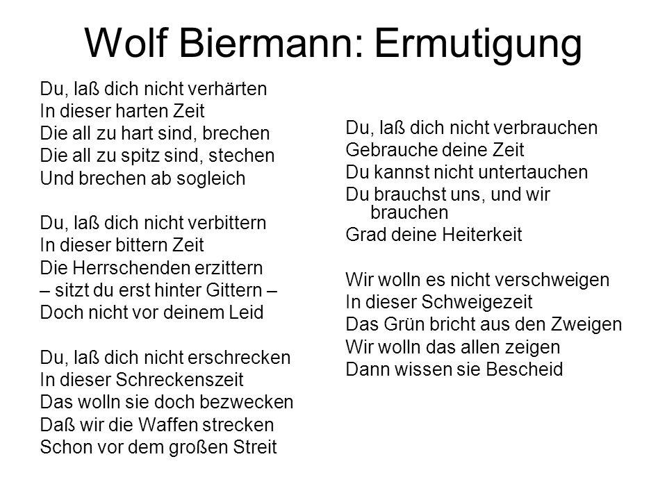 Wolf Biermann: Ermutigung