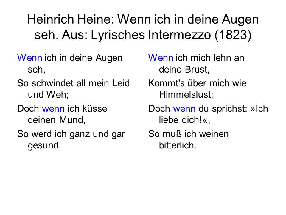 Heinrich Heine: Wenn ich in deine Augen seh