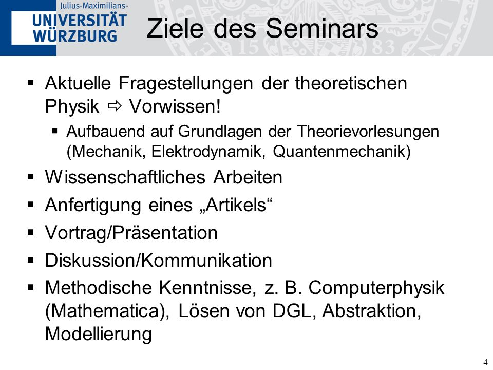 Ziele des Seminars Aktuelle Fragestellungen der theoretischen Physik  Vorwissen!