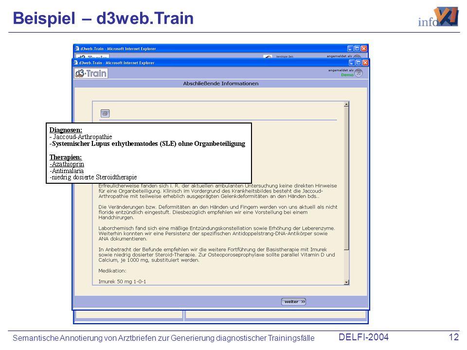 Beispiel – d3web.TrainSemantische Annotierung von Arztbriefen zur Generierung diagnostischer Trainingsfälle.