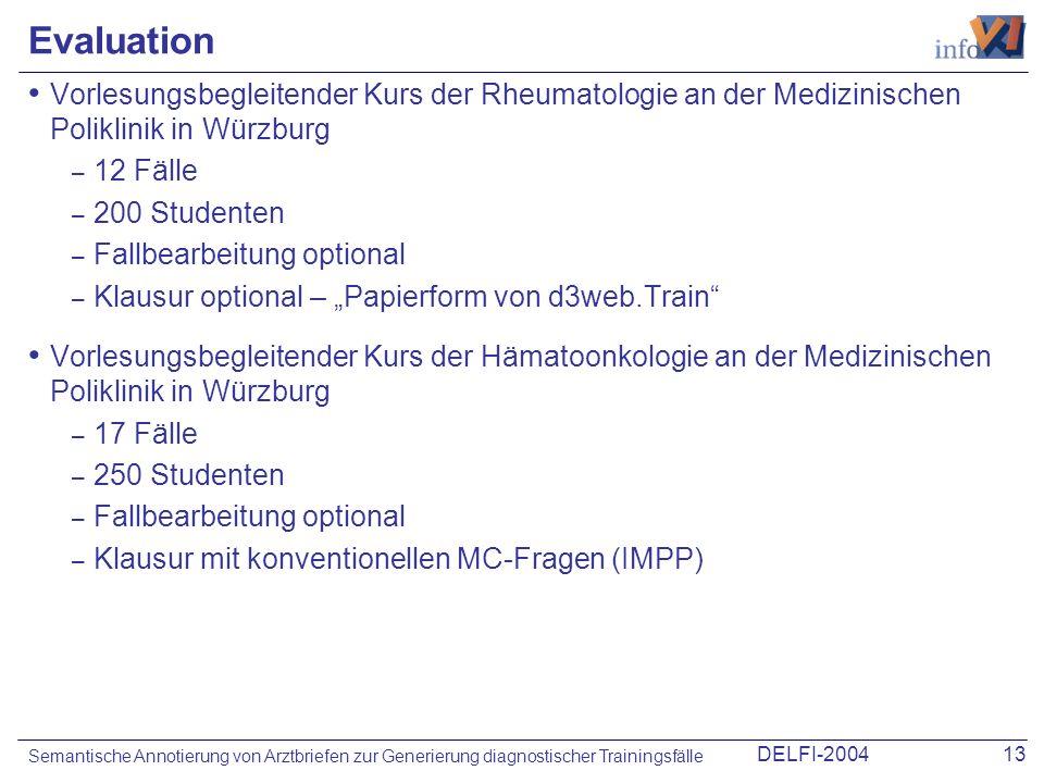 EvaluationVorlesungsbegleitender Kurs der Rheumatologie an der Medizinischen Poliklinik in Würzburg.