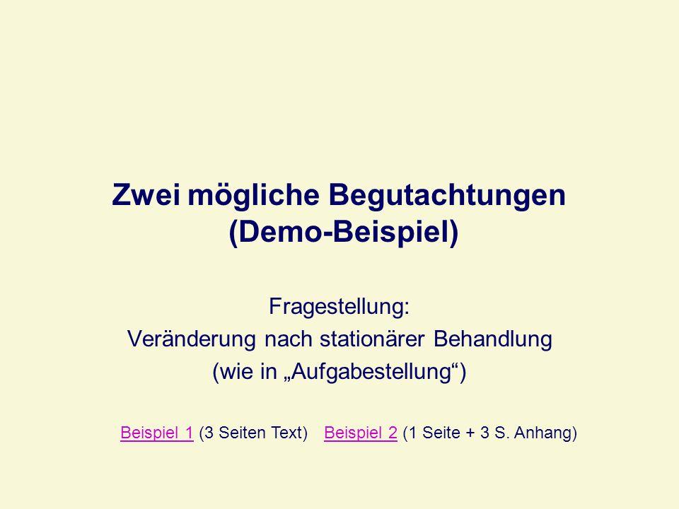 Zwei mögliche Begutachtungen (Demo-Beispiel)