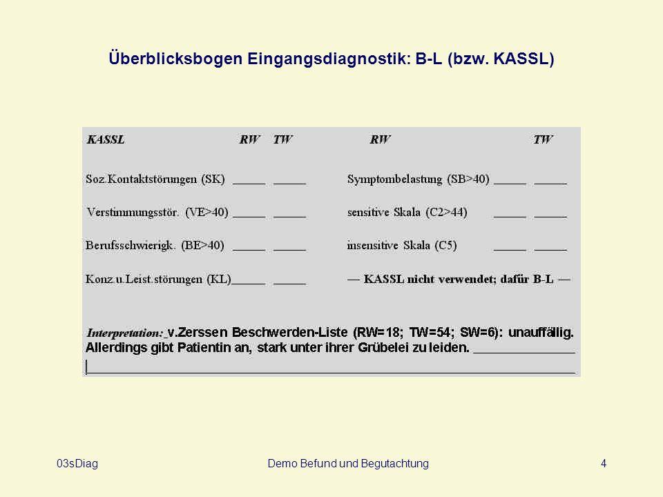 Überblicksbogen Eingangsdiagnostik: B-L (bzw. KASSL)