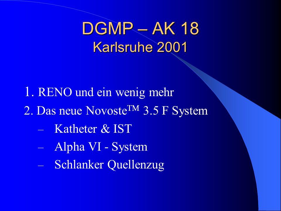 DGMP – AK 18 Karlsruhe 2001 1. RENO und ein wenig mehr