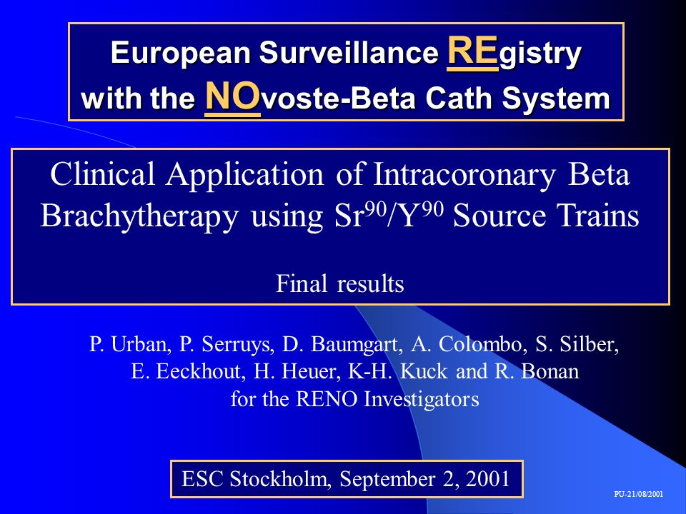 European Surveillance REgistry with the NOvoste-Beta Cath System